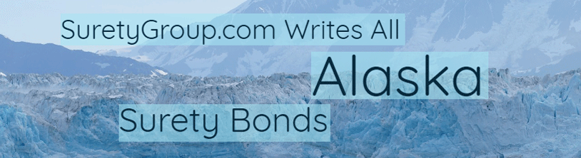 SuretyGroup.com writes all Alaska Surety Bonds