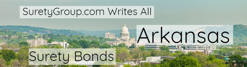 SuretyGroup.com writes all Arkansas surety bonds