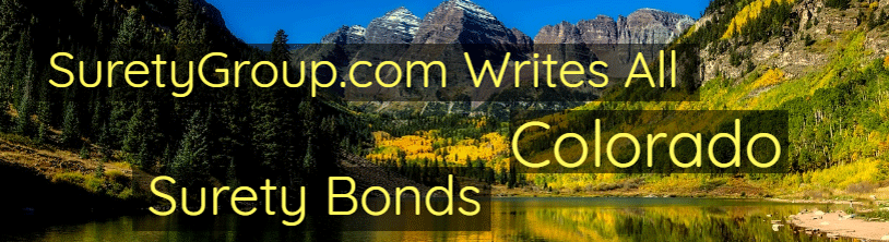SuretyGroup.com writes all Colorado surety bonds