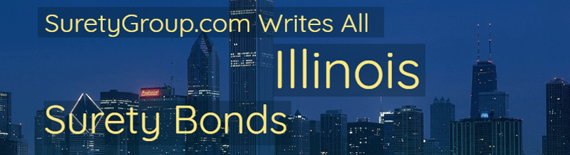 Illinois License & Permit Bonds, Contract Bonds, Court Bonds