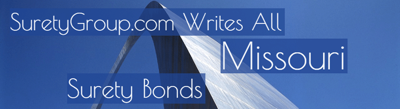 SuretyGroup.com writes all Missouri surety bonds