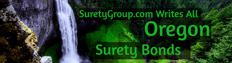 SuretyGroup.com writes all Oregon surety bonds