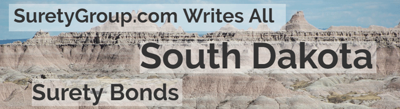 SuretyGroup.com writes all South Dakota surety bonds