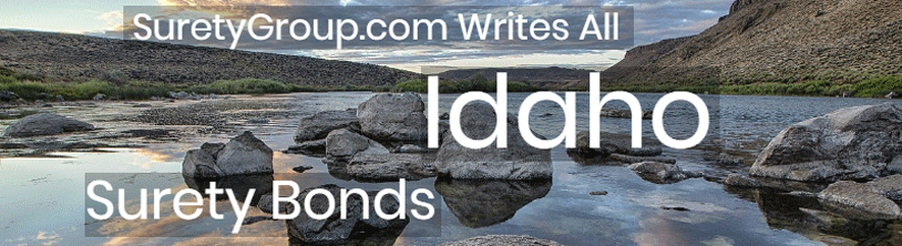 SuretyGroup.com writes all Idaho surety bonds