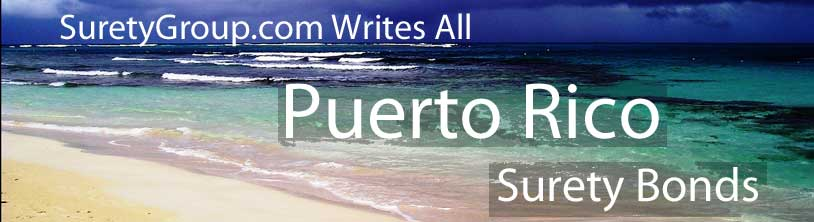 SuretyGroup.com writes all Puerto Rico surety bonds